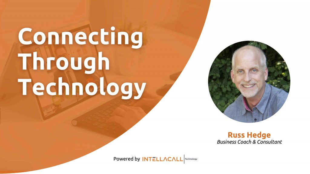 How To Connect With Customers All Over The World | Russ Hedge
